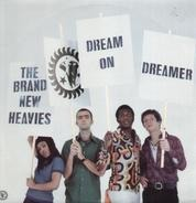 The Brand New Heavies - Dream On Dreamer