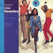 The Brand New Heavies Featuring N'Dea Davenport - Stay This Way