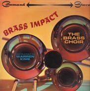 The Brass Choir Conducted By Warren Kime - Brass Impact
