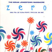 The Brian Jonestown Massacre - Zero: Songs From The Album Bravery, Repetition, And Noise