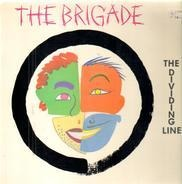 The Brigade - The Dividing Line