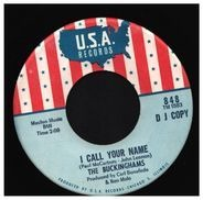 The Buckinghams - I Call Your Name / Makin' Up And Breakin' Up