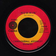 The Cannonball Adderley Quintet - Hummin' / Country Preacher