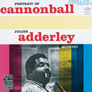 The Cannonball Adderley Quintet - Portrait of Cannonball