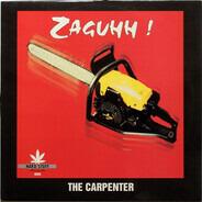 The Carpenter - Zaguhh !