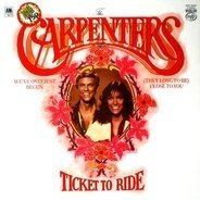 Carpenters - Ticket to Ride