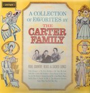 The Carter Family - A Collection Of Favorites By The Carter Family