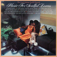 The Cecil Holmes Soulful Sounds - Music for Soulful Lovers
