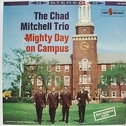 The Chad Mitchell Trio - Mighty Day on Campus