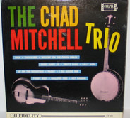 The Chad Mitchell Trio - The Chad Mitchell Trio