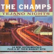 The Champs - Tejano Nights