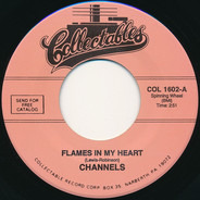 The Channels - Flames In My Heart