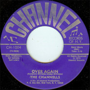 The Channels - Over Again / In My Arms To Stay