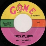 The Channels - That's My Desire