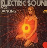 The Chaparall Electric Sound Inc. - Electric Sound For Dancing