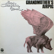 The Chaplin Band - Grandmother's Airpig