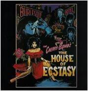 The Cherry Bombz - The House Of Ecstasy
