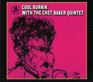 The Chet Baker Quintet - Cool Burnin' with the Chet Baker Quintet