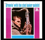 The Chet Baker Quintet - Groovin' with the Chet Baker Quintet