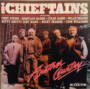 The Chieftains With Chet Atkins , Emmylou Harris , Colin James , Willie Nelson , Nitty Gritty Dirt - Another Country