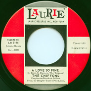The Chiffons - A Love So Fine / Only My Friend