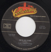 The Chiffons - He's So Fine / A Love So Fine
