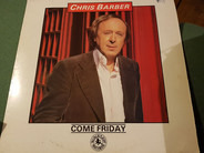 The Chris Barber Jazz And Blues Band - Come Friday