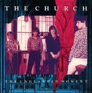 The Church - The Unguarded Moment