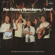 The Clancy Brothers With Robbie O'Connell - Live!