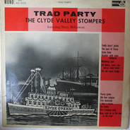 The Clyde Valley Stompers Featuring Mary McGowan - Trad Party