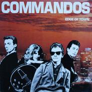 The Commandos - Edge of Town