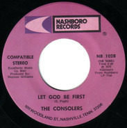 The Consolers - Let God Be First / Tell The Child (About God)