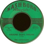Consolers - Around God's Throne / Don't Want To Be Lost