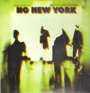 The Contortions, Mars, DNA, a.o. - No New York