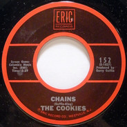 The Cookies - Chains / Don't Say Nothin' Bad (About My Baby)
