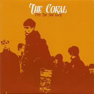 The Coral - Put The Sun Back