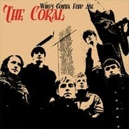 Coral - Who's Gonna Find Me 1/2