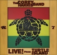 The Corey Harris Band - Live! From Turtle Island