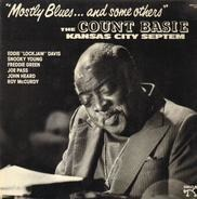 The Count Basie Kansas City Septem - Mostly Blues And Some Others