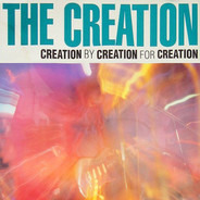 The Creation - Creation (Creation By Creation For Creation)
