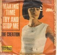 The Creation - Making Time / Try And Stop Me