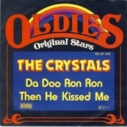 The Crystals - Da Doo Ron Ron / Then He Kissed Me