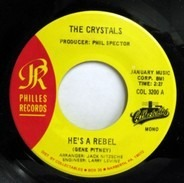 The Crystals - He's A Rebel / He Hit Me (And It Felt Like A Kiss)