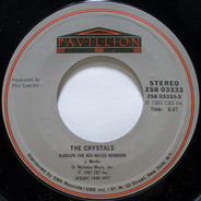 The Crystals / The Ronettes - Rudolph The Red-Nosed Reindeer / I Saw Mommy Kissing Santa Claus