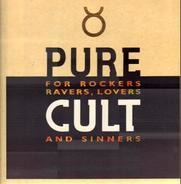 The Cult - Pure Cult · For Rockers, Ravers, Lovers And Sinners