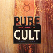 The Cult - Pure Cult The Singles 1984 - 1995