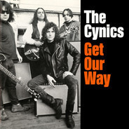 The Cynics - Get Our Way