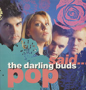 The Darling Buds - Pop Said...