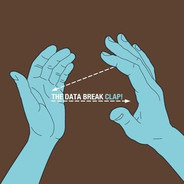 The DATA BREAK - Clap!