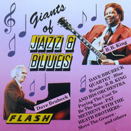 The Dave Brubeck Quartet / B.B. King Orchestra / Pat Metheny With The Heath Brothers - Giants Of Jazz & Blues